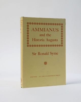Ammianus and the Historia Augusta. Sir Ronald Syme