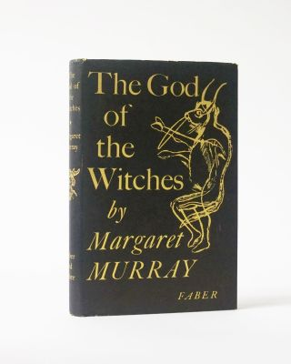 The God of the Witches. Margaret Murray