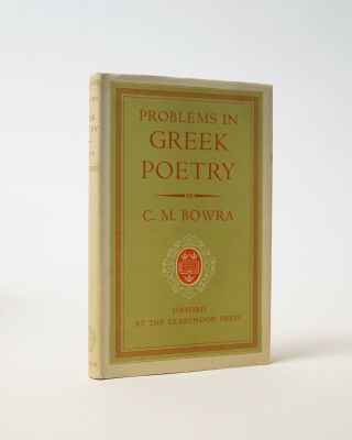 Problems in Greek Poetry. Bowra C. M