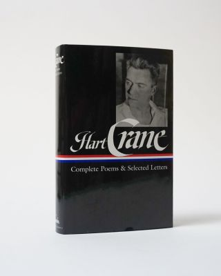 Complete Poems & Selected Letters. Hart Crane