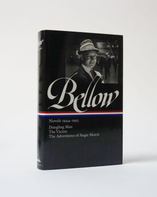 Novels 1944-1953. Dangling Man, The Victim, The Adventures of Augie March. Saul Bellow