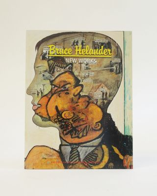 Bruce Helander. New Works. New Icons & Double Takes. Bruce Helander