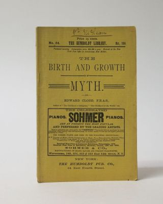 The Birth and Growth of Myth. Periodical. From The Humboldt Library. Edward Clodd