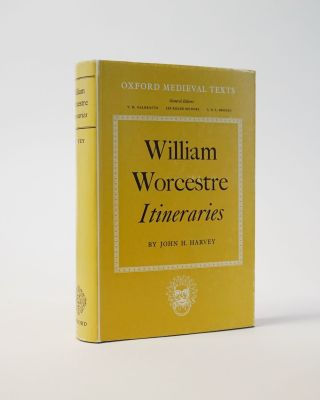 William Worcestre Itineraries. Edited from the Unique MS. Corpus Christi College Cambridge, 210...